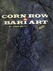 CORNROW&BARIART